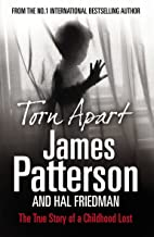 Torn Apart. James Patterson and Hal Friedman