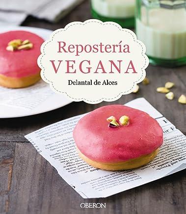 Repostería vegana (Libros Singulares)