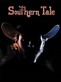 Southern Tale