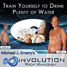 11 of 22 Train Yourself to Drink Plenty of Water - Nlp and Hypnosis for Healthy Weight Management