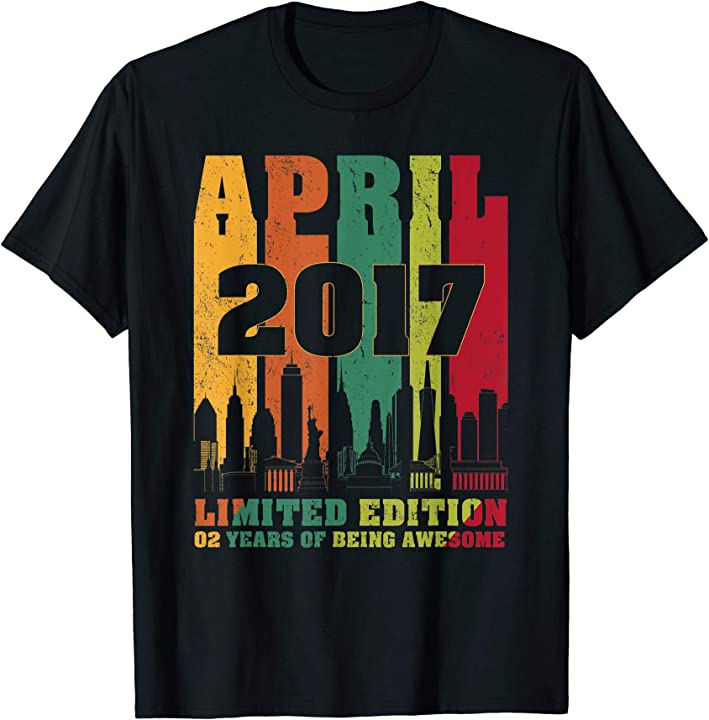 April 2017 2nd Birthday Shirts 2 Years Old T-Shirt