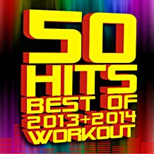 50 Hits! Best of 2013 + 2014 Workout