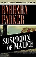 Suspicion of Malice (The Suspicion Series, 5)
