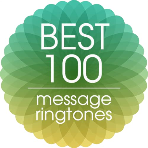 Best 100 Message Ringtones (Best Message Ringtones For Android)