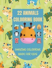 22 Animals Colooring Book: amazingly cute and adorable animals of forests, jungles/for moments of coloring fun