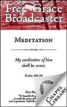 Meditation (Free Grace Broadcaster Book 245)