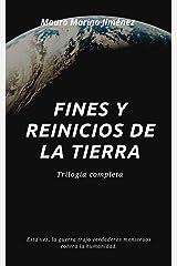 Fines y reinicios de la Tierra: Trilogía completa (Spanish Edition) Kindle Edition