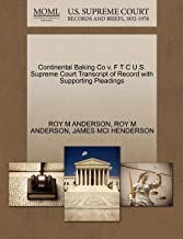 Continental Baking Co v. F T C U.S. Supreme Court Transcript of Record with Supporting Pleadings