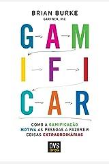 Gamificar: Como a gamificação motiva as pessoas a fazerem coisas extraordinárias eBook Kindle