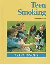 Teen Smoking (Teen Issues)