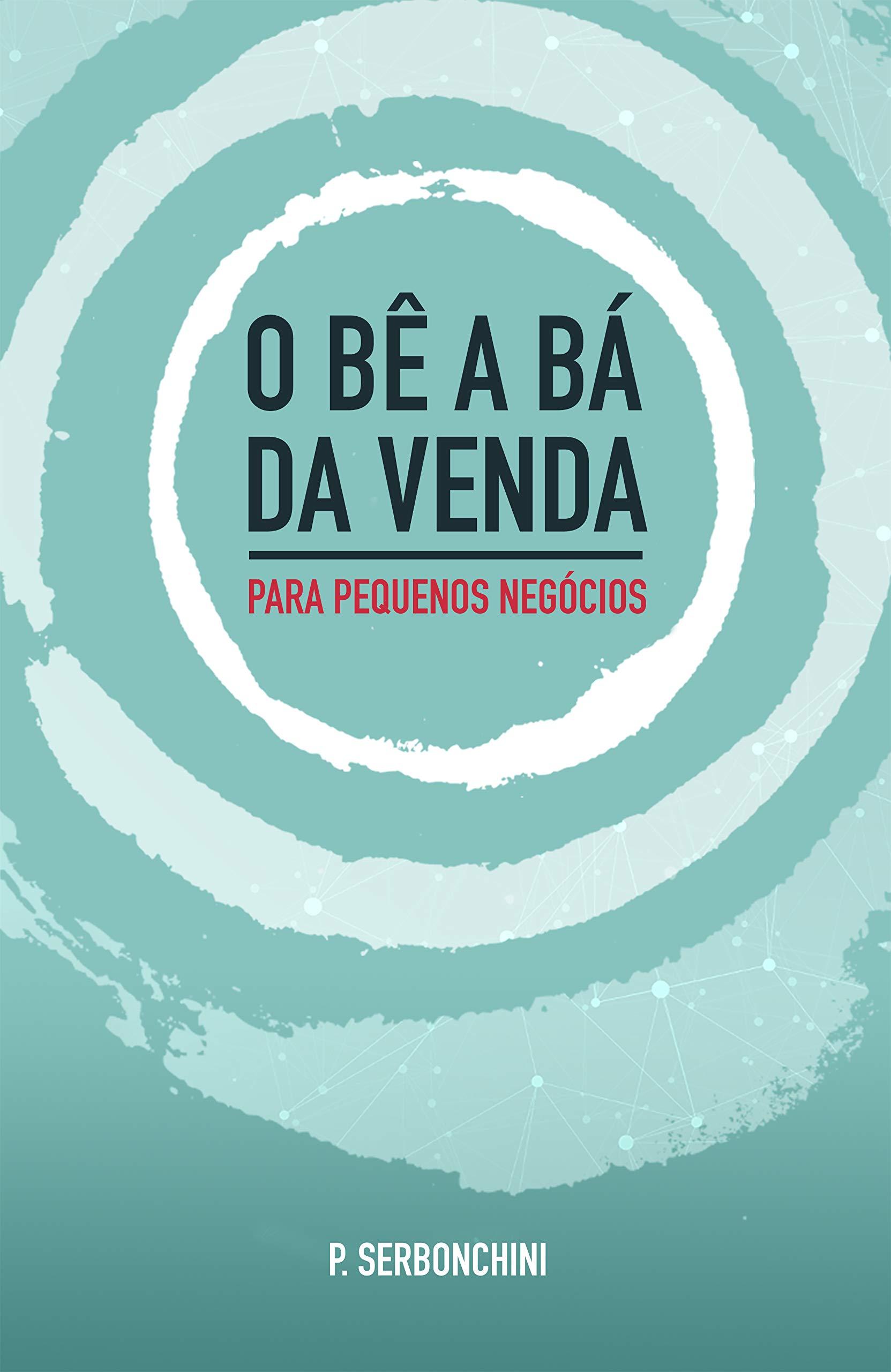 Atendimento: O bê a bá da venda - Para pequenos negócios (Portuguese Edition)