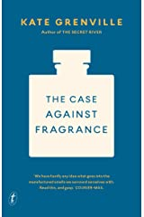 The Case against Fragrance Kindle Edition