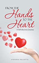 From the Hands to the Heart: A Self-Discovery Journey