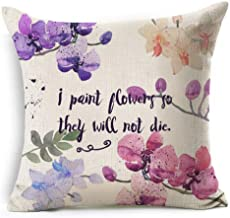 European Pastoral Style Leaves Flowers Wreath Meaningful Sayings I Paint Flowers So They Will Not Die Cotton Linen Throw Pillow Case Cushion Cover NEW Home Indoor Decorative Square 18 X 18 Inches