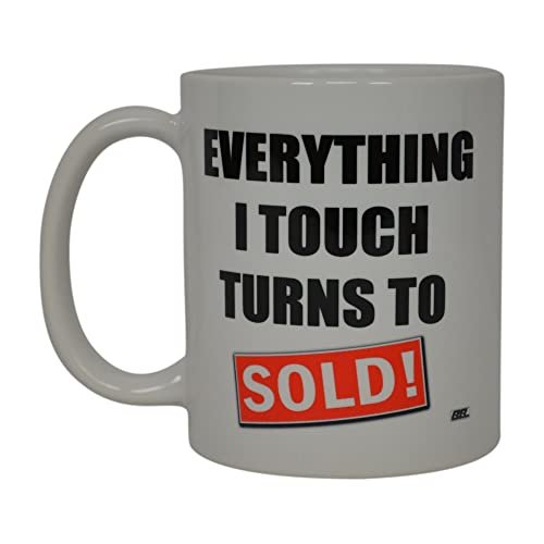 Realtor Coffee Mug Everything I Touch Turns To Sold Best Funny Real Estate Agent Novelty Cup