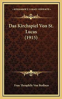 Das Kirchspiel Von St. Lucas (1915)