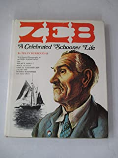 Zeb; a celebrated schooner life