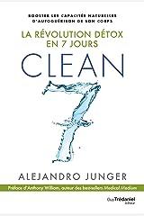 Clean 7: La révolution détox en 7 jours (French Edition) Kindle Edition