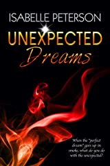 Unexpected Dreams: Dream Series, Book 4 Kindle Edition