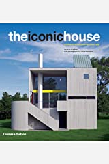 The Iconic House: Architectural Masterworks Since 1900 Hardcover