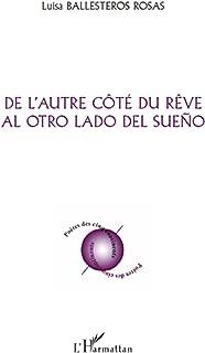 De l'autre côté du rêve: Al otro lado del sueno (French Edition)