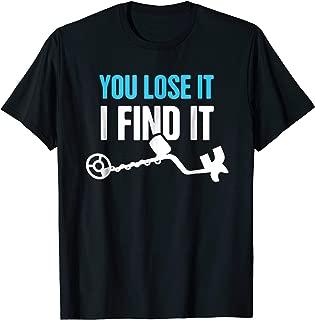 Funny Metal Detector T-Shirt
