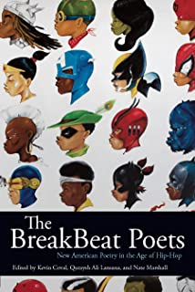 The BreakBeat Poets: New American Poetry in the Age of Hip-Hop