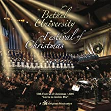 Gloria in Excelsis Deo: Bethel University Festival of Christmas, 2006