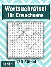 Wortsuchrätsel für Erwachsene: Knifflige Wortsuchspiele im Großdruck für Erwachsene und Senioren | Suchsel Rätselspaß für ...
