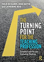 The Turning Point for the Teaching Profession: Growing Expertise and Evaluative Thinking