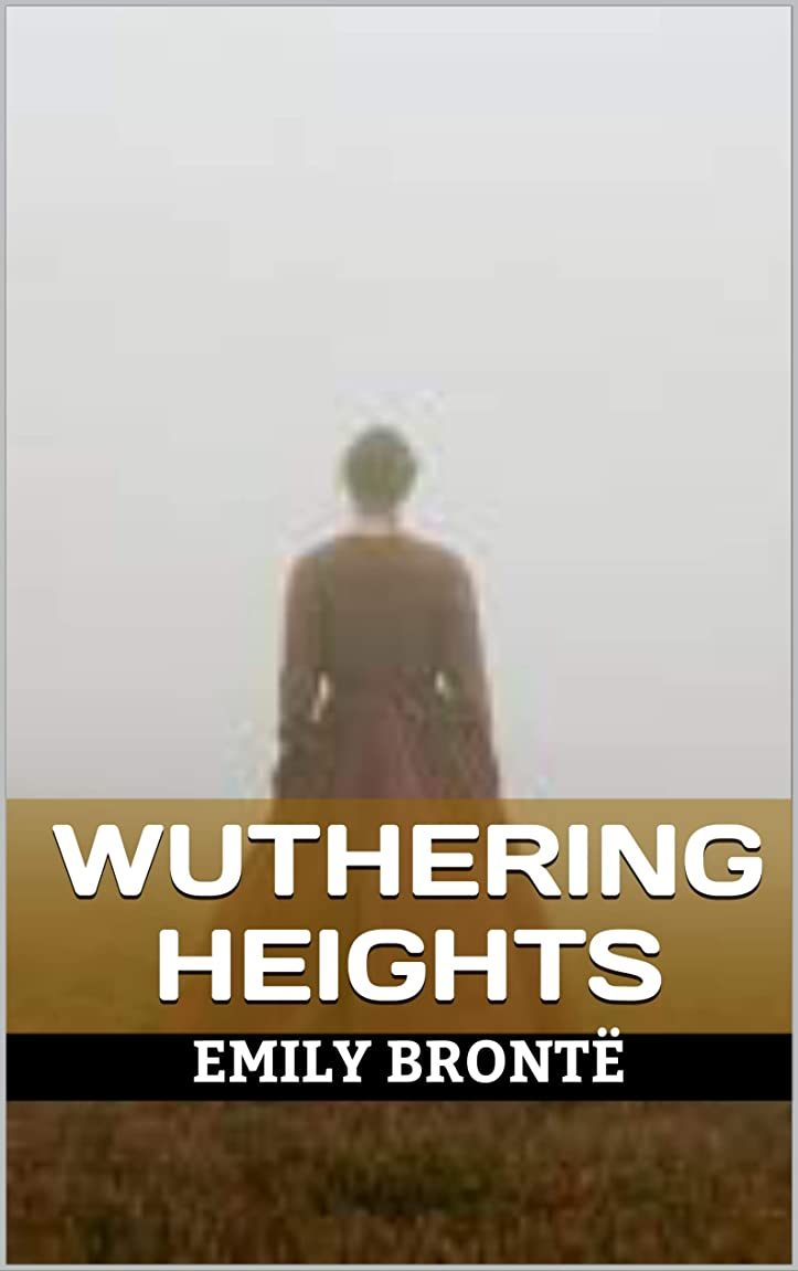 国旗電話まぶしさWUTHERING HEIGHTS (English Edition)