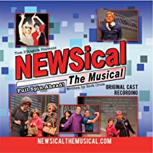Newsical the Musical-Full Spin Ahead [Explicit]