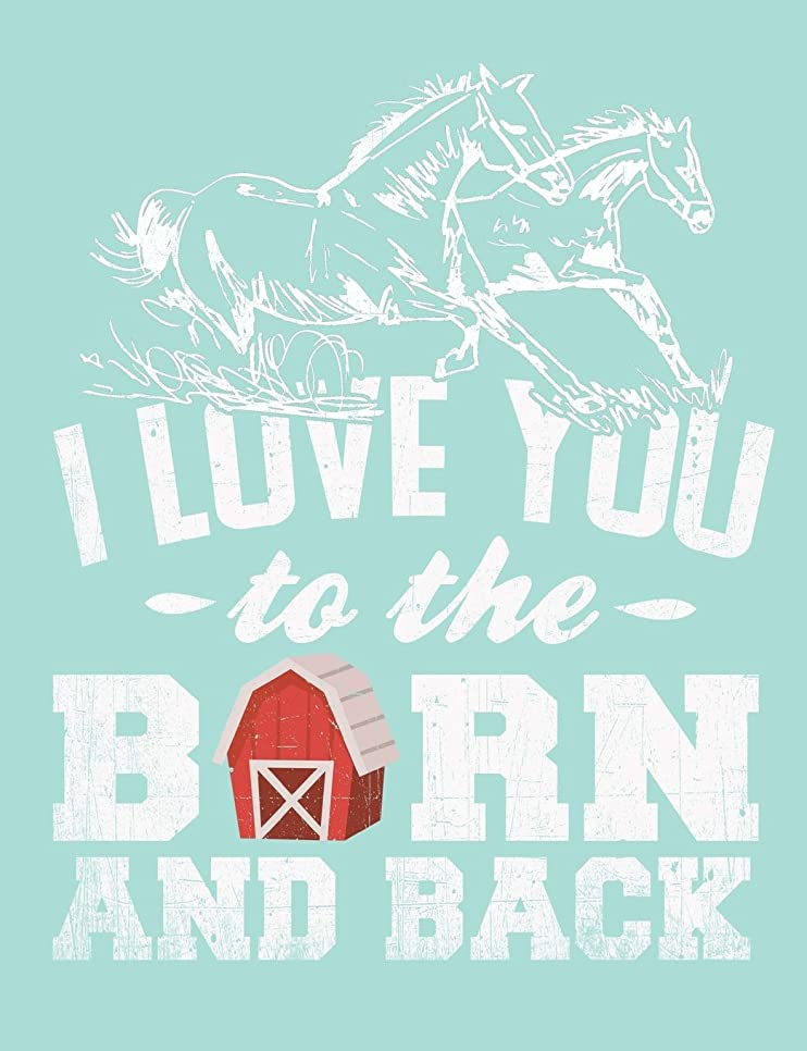にはまって懇願するハプニングI Love You ~ To The ~ Barn And Back, Horses Running Journal: Sketchbook, Art Notebook for Teachers, Students, Offices - 200 Blank/Numbered Pages (7.44