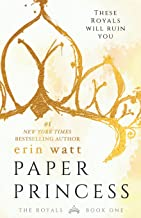 Paper Princess: A Novel (The Royals, 1)