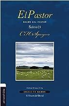 El Pastor: Salmo del pastor (Colección Salmos) (Spanish Edition)
