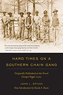 Hard Times on a Southern Chain Gang (Southern Classics)