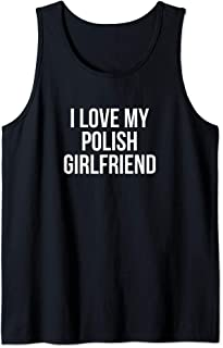I Love My Polish Girlfriend Tank Top