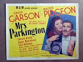 XY62 MRS PARKINGTON Greer Garson original 1944 lobby card. This is a lobby card NOT a video or DVD. Lobby cards were displayed in movie theaters to advertise the film. Lobby cards measure 11 by 14 inches.