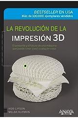 La revolución de la impresión 3D Paperback