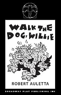 Walk the Dog Willie
