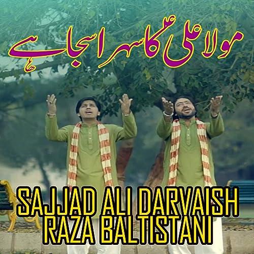 Amazon.com: Maula Ali Ka Sehra Saja Hai: Raza Baltistani ...