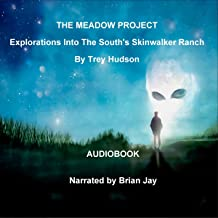 The Meadow Project: Explorations into the South's Skinwalker Ranch