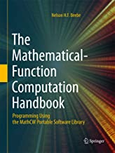 The Mathematical-Function Computation Handbook: Programming Using the MathCW Portable Software Library