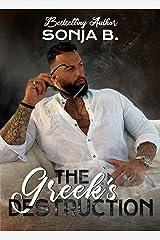 The Greek's Destruction (The Greek Mafia Series Book 1) Kindle Edition