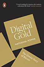 Digital Gold: The Untold Story of Bitcoin (English Edition)