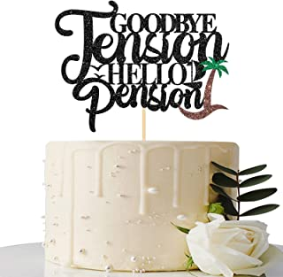 Maicaiffe Black Glitter Goodbye Tension Hello Pension Cake Topper - Retirement Party Decorations - Retirement Party Favors