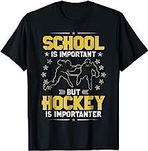 School Is Important, But Hockey Is Importanter - Hockey Tee
