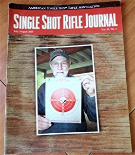 Single Shot Rifle Journal Magazine July-August 2010 (More additions to Cast Bullets for Beginners and Experts, The Walking Varminter Part II)