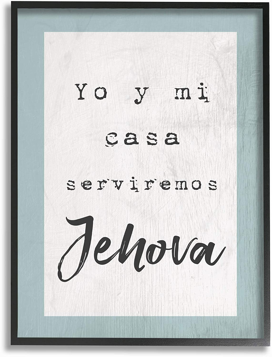 Stupell Industries Home bluee and White Serviremos Jehova Spanish Typography Framed Giclee Texturized Art, Multi-color