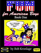 Fun For American Boys; Book One